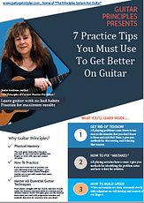 7 guitar practice tips you must use to get better on guitar